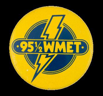 95 1/2 WMET Advertsing Button Museum