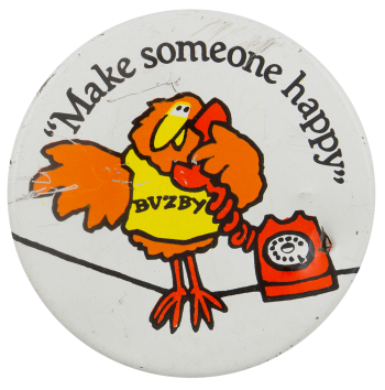Buzby Make Someone Happy Advertising Busy Beaver Button Museum