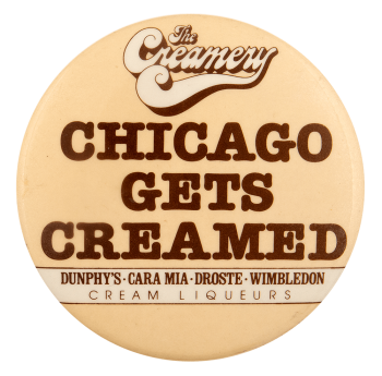 Chicago Gets Creamed Advertising Busy Beaver Button Museum