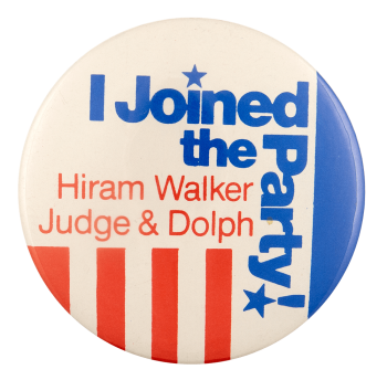 Hiram Walker Judge and Dolph Party Advertising Busy Beaver Button Museum