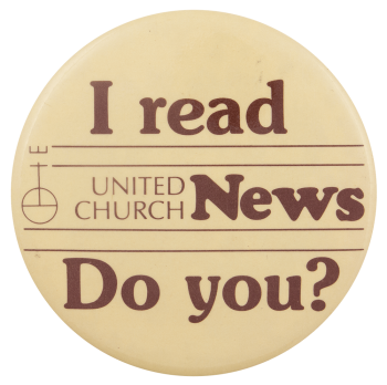 I Read United Church News Advertising Busy Beaver Button Museum