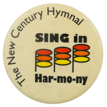 New Century Hymnal Sing In Harmony Advertising Busy Beaver Button Museum