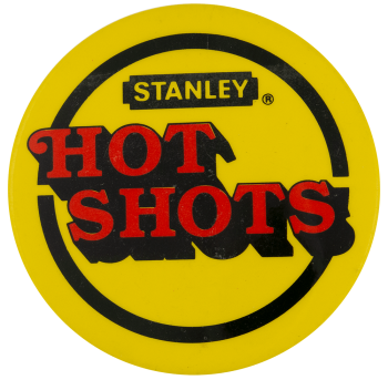 Stanley Hot Shots Advertising Busy Beaver Button Museum