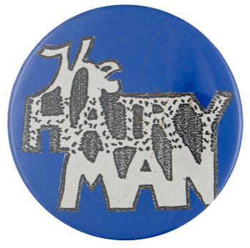 The Hairy Man Advertising Busy Beaver Button Museum