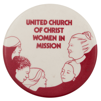United Church of Christ Women in Mission Advertising Busy Beaver Button Museum