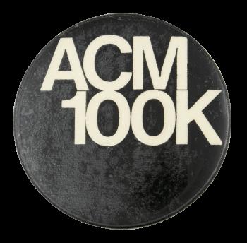 ACM 100k Advertising Button Museum
