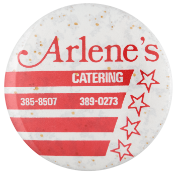 Arlene's Catering advertising busy beaver button museum