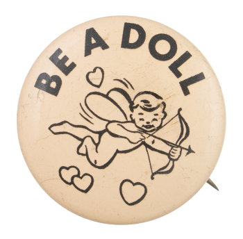 Be A Doll Advertising Button Museum