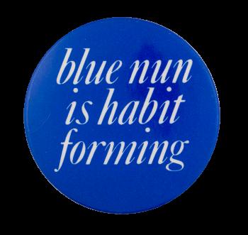 Blue Nun Advertising Button Museum