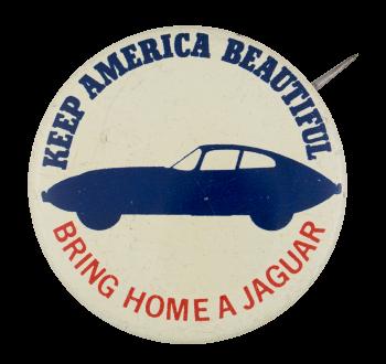 Bring Home A Jaguar Advertising Button Museum