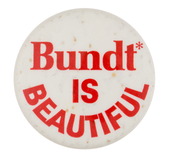 Bundt Advertising Button Museum