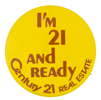 Century 21 Real Estate Advertising Button Museum