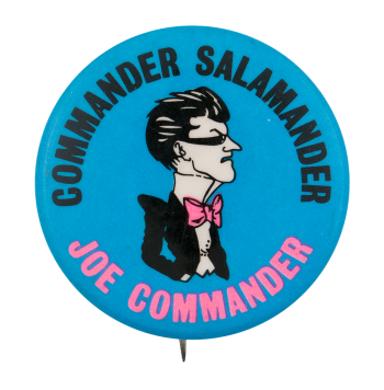 Commander Salamander Advertising Button Museum