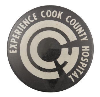 Experience Cook County Hospital Advertising Busy Beaver Button Museum