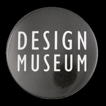Design Museum Advertising Button Museum