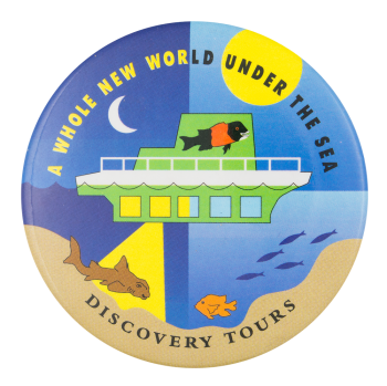 Discovery Tours Advertising Button Museum