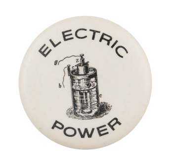 Electric Power Advertising Button Museum