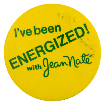 Energized with Jean Nate Advertising Button Museum
