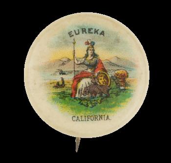 Eureka California Advertising Button Museum