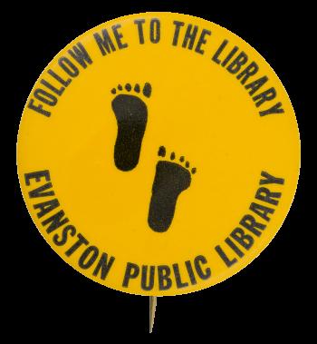Evanston Public Library Advertising Button Museum