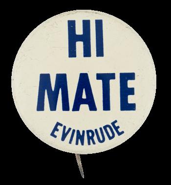 Evinrude Advertising Button Museum
