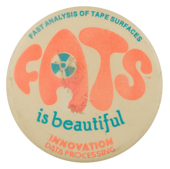 FATS is Beautiful Advertising Busy Beaver Button Museum