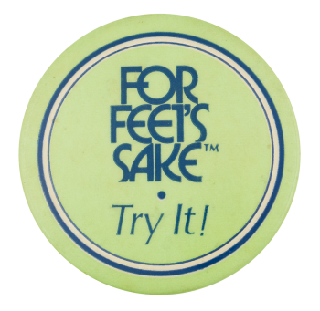 For Feet's Sake Advertising Button Museum