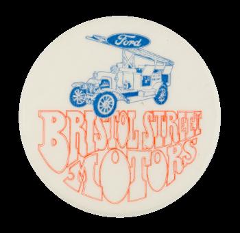 Ford Bristol Street Motors Advertising Button Museum