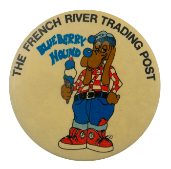 French River Trading Post Advertising Busy Beaver Button Museum