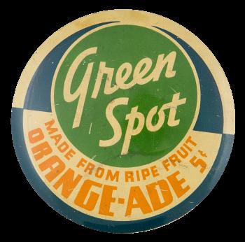 Green Spot Orange-Ade Advertising Button Museum