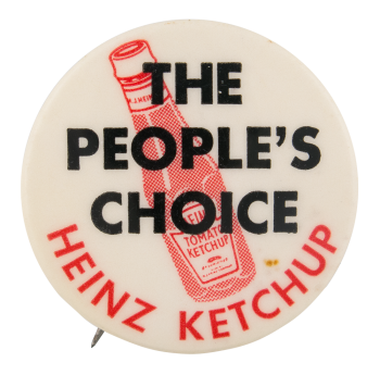 Heinz Ketchup Advertising Button Museum