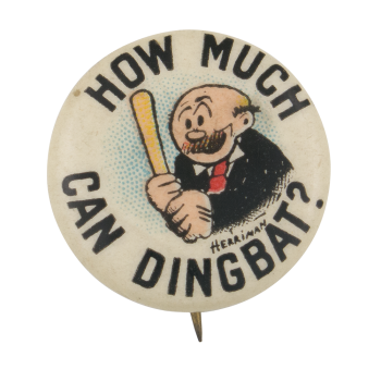 How Much Can A Dingbat Advertising Button Museum