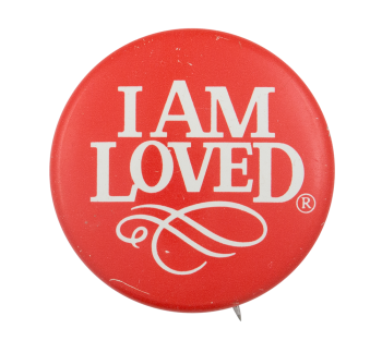 I am Loved Helzberg Jewelers Advertising Button Museum