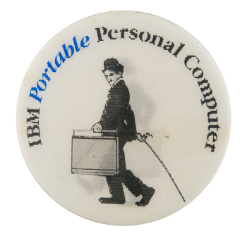 IBM Portable Personal Computer Advertising Button Museum