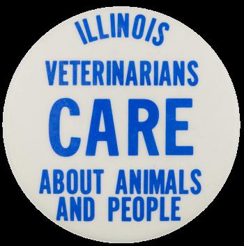 Illinois Veteranarians Care Advertising Busy Beaver Button Museum