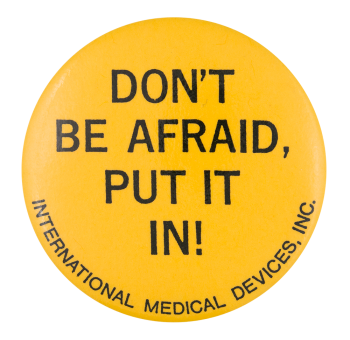 International Medical Devices Inc. Advertising Button Museum