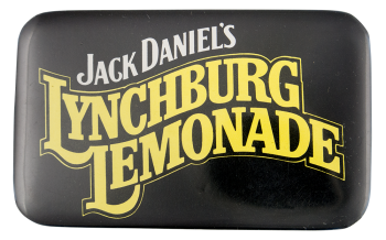 Jack Daniel's Lynchburg Lemonade Advertising Button Museum