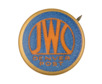 JWC Denver Post Advertising Button Museum