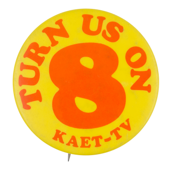 KAET TV Advertising Button Museum