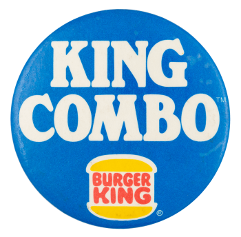 King Combo Burger King Advertising Button Museum