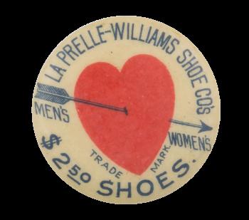 La Prelle-Williams Shoe Company Advertising Button Museum