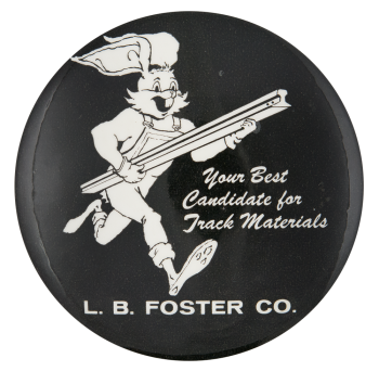 L.B. Foster Co. Track Materials Advertising Button Museum