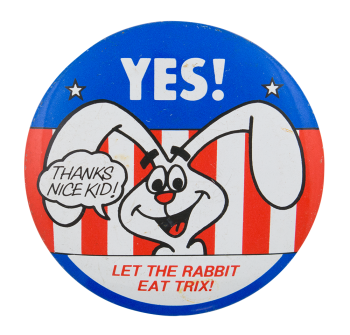 Let the Rabbit Eat Trix Advertising Button Museum