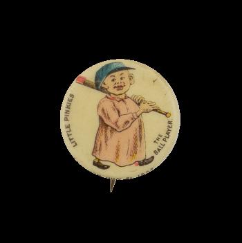 Little Pinkies Ball Player Advertising Busy Beaver Button Museum