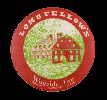 Longfellows Wayside Inn Advertising Button Museum