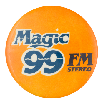 Magic 99 FM Advertising Button Museum