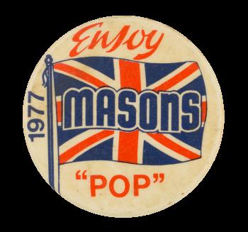 Masons Pop Advertising Button Museum