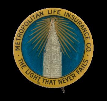 Metropolitan Life Insurance Advertising Button Museum