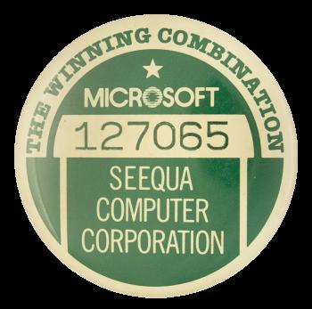 Microsoft Seequa Computer Corporation Advertising Button Museum