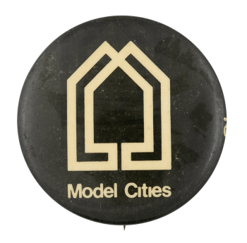 Model Cities Advertising Button Museum